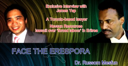 Eritrea: Dr Russom Mesfun Exclusive Interview : James Yap, an attorney representing three Eritreans who are suing Nevsun